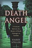 img - for Death Angel: A Vietnam Memoir of a Bearer of Death Messages to Families book / textbook / text book