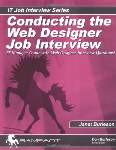 Conducting the Web Designer Job Interview: IT Manager Guide with Web Design Interview Questions