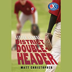 District Doubleheader | [Matt Christopher]