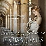 Enchanting Pleasures: The Pleasures Trilogy, Book 3