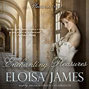 Enchanting Pleasures: The Pleasures Trilogy, Book 3 | [Eloisa James]