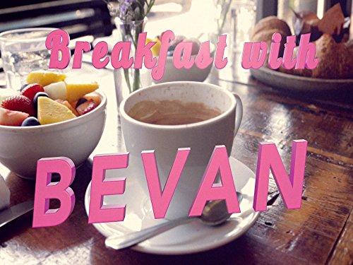 Clip: Breakfast with Bevan - Season 2