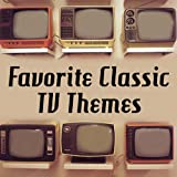 Favorite Classic TV Themes