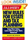 JK Lasser's New Rules for Estate and Tax Planning, Revised and Updated