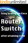 Entry to using the Cisco router switc...