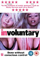 Involuntary [Import anglais]