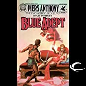 Blue Adept: Apprentice Adept Series, Book 2 | Piers Anthony