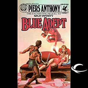 Blue Adept: Apprentice Adept Series, Book 2 | [Piers Anthony]