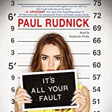 It's All Your Fault Audiobook by Paul Rudnick Narrated by Stephanie Drake