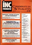 INC HEBDO CONSOMMATEURS ACTUALITES [N...