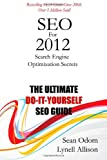 SEO For 2012: Search Engine Optimization Secrets
