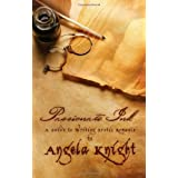 Passionate Ink: A Guide to Writing Erotic Romanceby Angela Knight