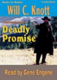 img - for Deadly Promise by Will C. Knott, (Wolf Caulder Series, Book 2) from Books In Motion.com book / textbook / text book
