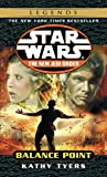 Balance Point (Star Wars: the New Jedi Order, Book 6) (0345428587) by Kathy Tyers
