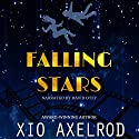 Falling Stars: Falling Stars Series, Book 1 Audiobook by Xio Axelrod Narrated by David Otey
