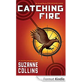 Catching Fire (The Second Book of the Hunger Games)