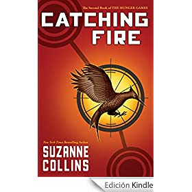Catching Fire (The Second Book of the Hunger Games) (Hunger Games Trilogy)