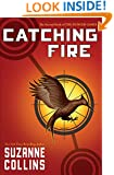 Catching Fire (Hunger Games Trilogy, Book 2)