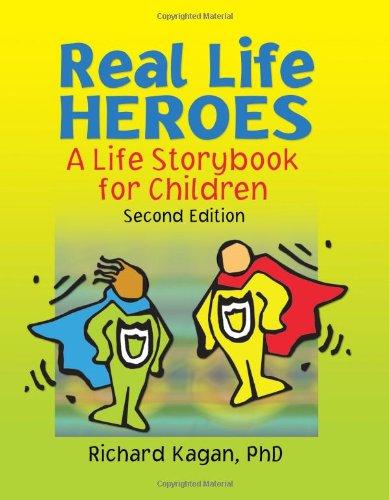 Héroes de la vida real: Un cuento de la vida para los niños