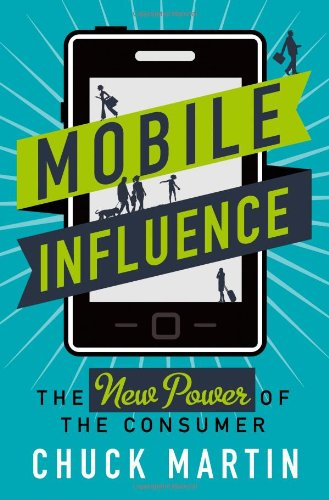 Mobile Influence: The New Power Of The Consumer front-814751