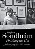 Finishing the Hat Volume 1: . (0753522586) by Sondheim, Stephen