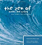 The Zen Of Oceans & Surfing: Wit, Wis...