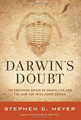 Darwin's Doubt: The Explosive Origin of Animal Life and the Case for Intelligent Design from HarperOne
