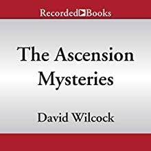 The Ascension Mysteries: Revealing the Cosmic Battle Between Good and Evil Audiobook by David Wilcock Narrated by To Be Announced