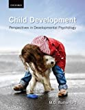 Child Development: Perspectives in Developmental Psychology by Rutherford, M. D. 1st (first) edition (2011) Hardcover