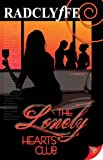 The Lonely Hearts Club (1602820058) by Radclyffe