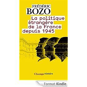 La politique �trang�re de la France depuis 1945