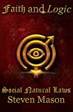 Faith and Logic - Social Natural Laws
