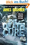 The Death Cure (The Maze Runner, Book 3)