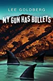 My Gun Has Bullets (Charlie Willis Book 1)