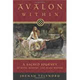 Avalon Within: A Sacred Journey of Myth, Mystery, and Inner Wisdom