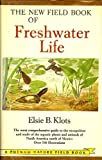 img - for The New Field Book of Freshwater Life book / textbook / text book