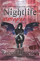 Nightlife Interrupted (Glamour & Shadows) (Volume 2)