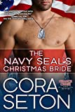 The Navy SEALs Christmas Bride (Heroes of Chance Creek Book 4)