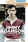 Jimmy Adamson: The Man Who Said No to...