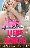 Image de Liebe auf den ersten Schlag: Liebesroman: Chick-Lit: Baseball Romance (Die 'Baseball Love'