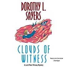 Clouds of Witness: The Lord Peter Wimsey Mysteries, Book 2 Audiobook by Dorothy L. Sayers Narrated by Ian Carmichael