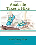 Anabelle Takes a Hike (Brave Girls) (Volume 1)