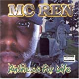 Ruthless for Life ~ MC Ren