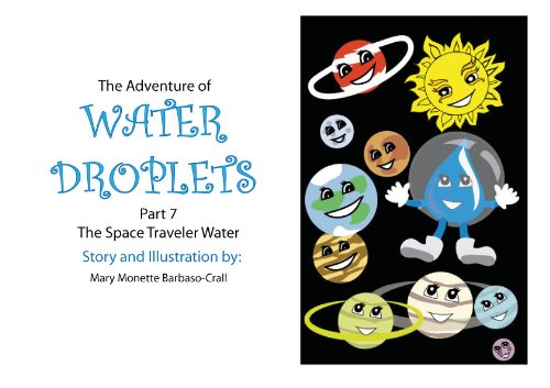 The Space Traveler Water - FULL TEXT EDITION (The Adventure of Water Droplets Book 10) PDF