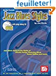 Jazz Blues Styles: Jazz Blues Solos i...