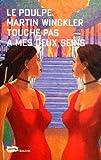 Touche pas � mes deux seins ! (Le Poulpe t. 221)