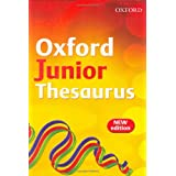 Oxford Junior Thesaurus (2007 Edition)by Sheila Dignen