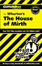 CliffsNotes On Wharton's The House of Mirth