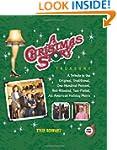 A Christmas Story Treasury: A Tribute...