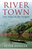 River Town: Two Years on the Yangtze (English Edition)